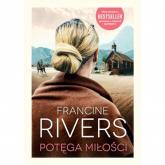 Potęga miłości - Francine Rivers   mała okładka