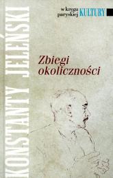 Zbiegi okoliczności - Konstanty Jeleński | mała okładka