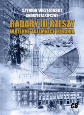 Radary III Rzeszy Wojenne tajemnice Lubania - Wrzesiński Szymon, Zasieczny Andrzej | mała okładka