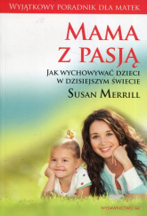 Mama z pasją / Mocne matki mocni synowie / 10 zwyczajów szczęśliwych matek Pakiet - Merrill Susan, Meeker Meg | mała okładka