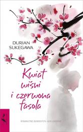 Kwiat wiśni i czerwona fasola - Durian Sukegawa   mała okładka