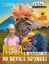 Nela i wyprawa do serca dżungli - Mała Reporterka Nela | mała okładka