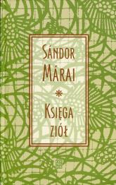 Księga ziół - Sandor Marai | mała okładka