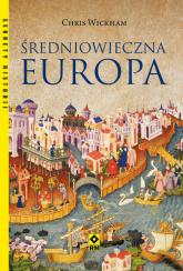 Średniowieczna Europa - Chris Wickham | mała okładka
