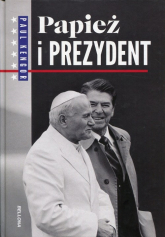 Papież i Prezydent - Paul Kengor | mała okładka