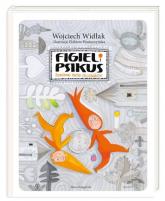 Figiel i Psikus Burzliwe życie chochlików - Wojciech Widłak | mała okładka