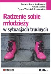 Radzenie sobie młodzieży w sytuacjach trudnych - Borecka-Biernat Danuta, Kurtek Paweł, Woźniak-Krakowian Agata | mała okładka