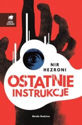 Ostatnie instrukcje - Nir Hezroni | mała okładka