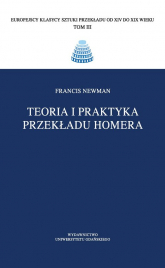 Teoria i praktyka przekładu Homera - Francis Newman   mała okładka