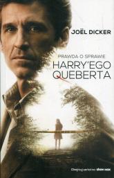 Prawda o sprawie Harry'ego Queberta - Joel Dicker | mała okładka