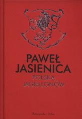 Polska Jagiellonów - Paweł Jasienica | mała okładka