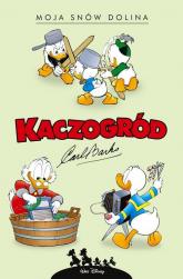 Kaczogród Moja snów dolina i inne historie z lat 1953-1954 Tom 2 - Carl Barks | mała okładka