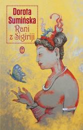 Rani z Sigiriji - Dorota Sumińska   mała okładka