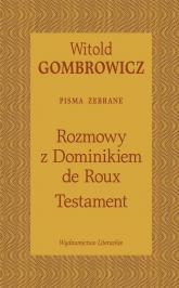 Testament Rozmowy z Dominikiem de Roux - Witold Gombrowicz | mała okładka