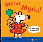 Sto lat, Mysiu! - Lucy Cousins | mała okładka