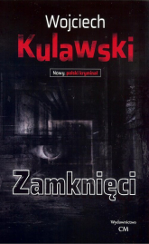 Zamknięci - Wojciech Kulawski | mała okładka