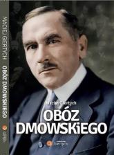 Obóz Dmowskiego - Maciej Giertych | mała okładka