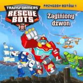Transformers Rescue Bots Przygody Botów 1 Zaginiony dzwon -  | mała okładka