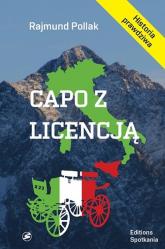Capo z licencją Cena odwagi cywilnej - Pollak Rajmund | mała okładka