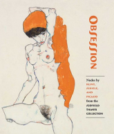 Obsession Nudes by Klimt, Schiele, and Picasso from the Scofield Thayer Collection - Dempsey James, Rewald Sabine | mała okładka