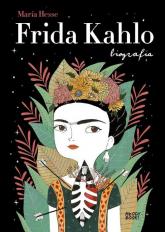 Frida Kahlo Biografia - María Hesse | mała okładka
