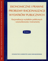 Ekonomiczne i prawne problemy racjonalizacji wydatków publicznych Tom 1- 2 -  | mała okładka