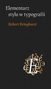 Elementarz stylu w typografii - Robert Bringhurst | mała okładka