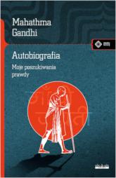 Autobiografia Moje doświadczenia w poszukiwaniu prawdy - Mahatma Gandhi | mała okładka