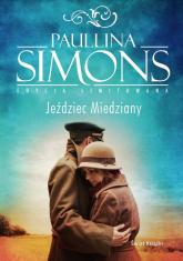 Jeździec miedziany - Paullina Simons | mała okładka