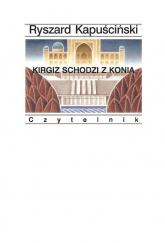 Kirgiz schodzi z konia - Ryszard Kapuściński | mała okładka