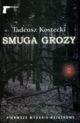 Smuga grozy - Tadeusz Kostecki | mała okładka