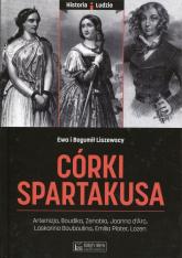 Córki Spartakusa - Liszewski Bogumił, Liszewska Ewa | mała okładka