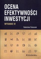 Ocena efektywności inwestycji - Radosław Pastusiak   mała okładka