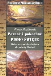 Poznać i pokochać Pismo Święte Od stworzenia świata do wieży Babel - Zenon Ziółkowski | mała okładka