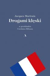 Drogami klęski - Jacques Maritain | mała okładka