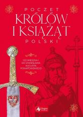 Poczet królów i książąt Polski - Jolanta Bąk | mała okładka