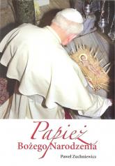 Papież Bożego Narodzenia - Paweł Zuchniewicz | mała okładka