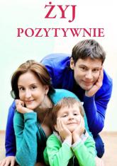 Żyj pozytywnie - Joanna Szczęsna | mała okładka