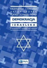 Demokracja izraelska - Chaczko Krzysztof, Skorek Artur, Sroka Tomasz | mała okładka