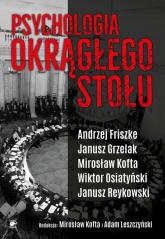 Psychologia Okrągłego Stołu - Friszke Andrzej, Grzelak Janusz, Kofta Mirosł | mała okładka