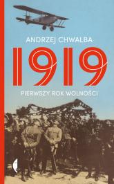 1919 Pierwszy rok wolności - Andrzej Chwalba | mała okładka