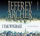 I tak wygrasz - Jeffrey Archer | mała okładka