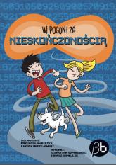 W pogoni za nieskończonością - Biecek Przemysław, Maciejewski Łukasz, Samojl | mała okładka