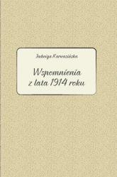 Jadwiga Karwasińska Wspomnienia z lata 1914 roku - Kłosowicz-Krzywicka Barbara, Zawiszewska Agata | mała okładka