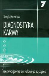 Diagnostyka karmy 7 Przezwyciężenie zmysłowego szczęścia - Siergiej Łazariew | mała okładka