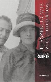 Hirszfeldowie Zrozumieć krew - Urszula Glensk | mała okładka