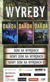Cykl Wyręby: Dom na Wyrębach / Nowy Dom na Wyrębach I / Nowy Dom na Wyrębach II Pakiet - Stefan Darda | mała okładka