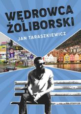 Wędrowca Żoliborski - Jan Taraszkiewicz | mała okładka