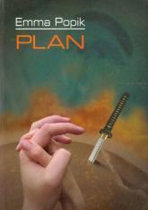 Plan i inne opowiadania - Emma Popik | mała okładka