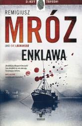 Enklawa - Remigiusz Mróz | mała okładka